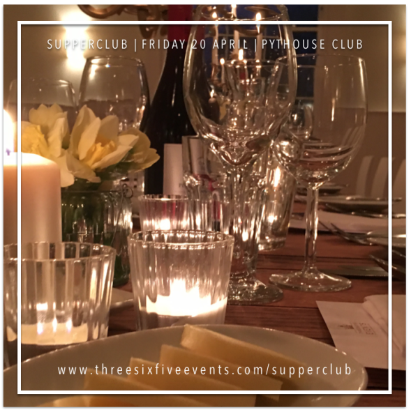 Supper Club with ThreeSixFive Events