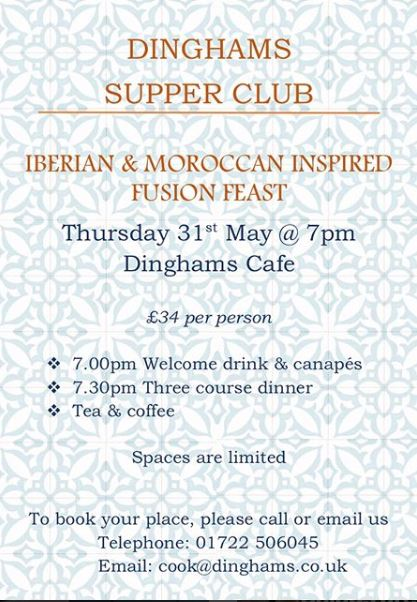 Supper Club with Dinghams, 31st May