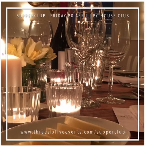 Supper Club with ThreeSixFive Events